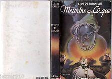 BRANTONNE ° ALBERT BONNEAU ° MEURTRE AU CIRQUE ° 1946 ED DIDEROT + JAQUETTE
