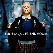 Funeral for a Friend - Hours: 2005 Atlantic CD album (Hardcore, alt. rock)