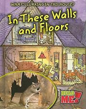 In These Walls and Floors (Read Me!) by Nancy Harris