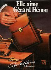 Publicité 1984  MAROQUINIER GERARD HENON cuir sac à main collection mode