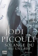 Solange du bei uns bist    Jodi Picoult