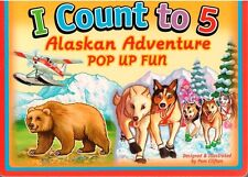 I Count to 5 an Alaskan Adventure Pop-up Fun Board Book