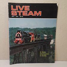 Live Steam Magazine May 1991 A New Immigrant In Iowa