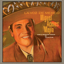 CD Miguel Aceves Mejía - La Voz de Mexico - con El Mariachi Vargas de Tecalitlan