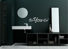 Be-You-Tifu Beautiful l Wall Decal - Great for walls of your home and as gifts.