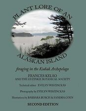 NEW Plant Lore of an Alaskan Island: Foraging in the Kodiak Archepelago