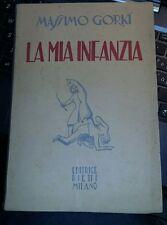 La mia infanzia-massimo gorki-editrice bietti milano 1950