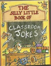 The Silly Little Book of Classroom Jokes,No Author