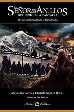 El Se or de Los Anillos: del Libro a la Pantalla (Paperback or Softback)
