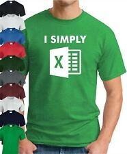I SIMPLY EXCEL T-SHIRT > Microsoft Office Spreadsheets Geek Funny Slogan Novelty