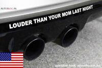 USA LOUDER THAN YOUR MOM LAST NIGHT Mustang V8 Hoonigan Sticker