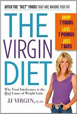The Virgin Diet: Drop 7 Foods, Lose 7 Pounds, Just 7 Days by JJ Virgin CNS