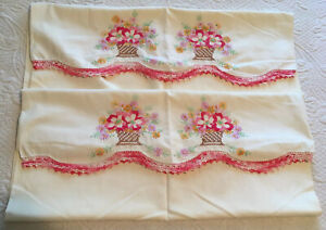 Vintage Pair Pillowcases~Hand Embroidered Baskets Of Flowers~Pink Crochet Trim