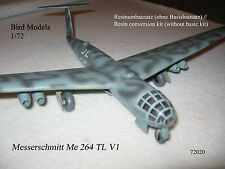 Messerschmitt Me 264 TL V1  1/72 Bird Models Resinumbausatz / resin conversion