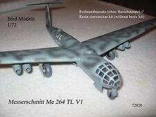 Messerschmitt Me 264 TL V1  1/72 Bird Models Resinumbausatz / resin conversion