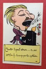 CPA. Illustrateur VIC. 40. Chanter ô grand virtuose Et l'on f...  Caricature.