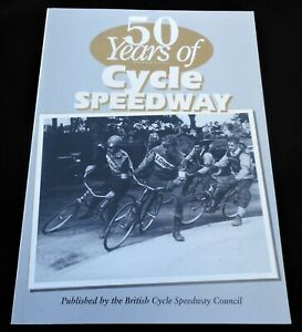50 Years of Cycle Speedway by the British Cycle Speedway Council Rod Witham 1997