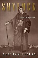 Shylock: His Own Story