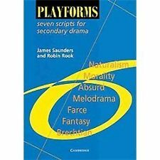 Playforms : Seven Scripts for Secondary Drama by James Saunders and Robin...