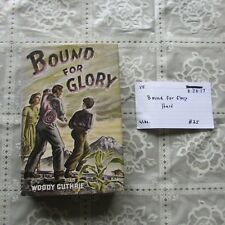 hardcover Bound For Glory by Woody Guthrie in very good condition 0828