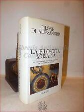 BIBBIA - Filone di Alessandria: FILOSOFIA MOSAICA 1987 Rusconi Genesi Mosè Leggi