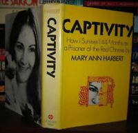 Harbert, Mary Ann CAPTIVITY :  How I Survived 44 Months As a Prisoner of the Red
