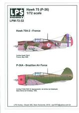 LPS Decals 1/72 CURTISS HAWK 75A-2 or P-36A HAWK France & Brazil
