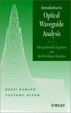 Introduction to Optical Waveguide Analysis Vol. 1 : Solving Maxwell's...