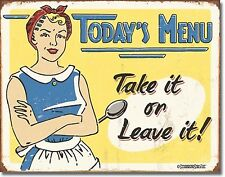 """Today'S Menu.Take It.Or Leave It Kitchen Diner Resturant Metal 12.5"""" X 16"""" Sign"""