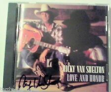 Love And Honor By Ricky Van Shelton CD Autographed on CD And Cover