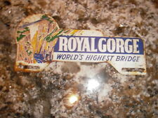 1940s ROYAL GORGE LICENSE PLATE TOPPER