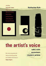 NEW The Artist's Voice: Talks With Seventeen Modern Artists by Katherine Kuh
