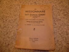 1937.Un missionnaire le père Gibert.Chine.Gibert et Brou