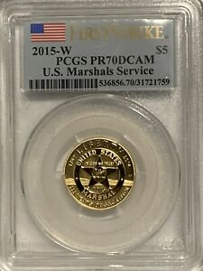 2015 FIRST STRIKE $5 GOLD U.S. MARSHALS SERVICE PCGS PR70 DCAM