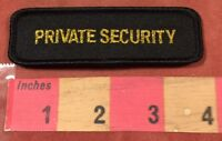 """Almost 4"""" Gold On Black PRIVATE SECURITY Officer Patch - Uniform Tab Patch 00O1"""