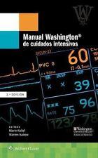 MANUAL WASHINGTON DE CUIDADOS INTENSIVOS / WASHINGTON MANUAL OF INTENSIVE CARE -