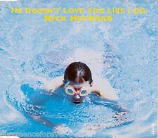 NICK HEYWARD - He Doesn't Love You Like I Do (UK 4 Tk CD Single)