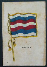 ALGIERS  Flags of all Nations 1910 United Tobacco  Silk