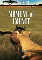 Nature: Moment of Impact (DVD, 2010) SEALED