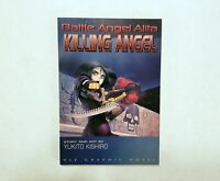 FIRST PRINTING - Battle Angel Alita: Killing Angel - TPB SC - Viz Graphic Novel