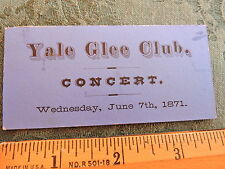 Rare 1871 Yale Glee Club music singing New Haven Connecticut Concert Ticket