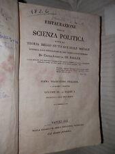RISTAURAZIONE DELLA SCIENZA POLITICA Vol 3 e 4 Carlo Ludovico De Haller 1828 di