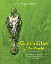 Crocodiles of the World - Hardcover By Stevenson, Colin - GOOD