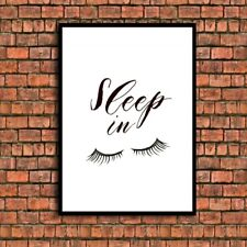 sleep in eyelashes beauty quote a4 glossy Print poster  gift UNFRAMED