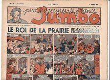 JUMBO 1941. n°10 du 8 mars 1941. Le Roi de la Prairie, Alain la Foudre.