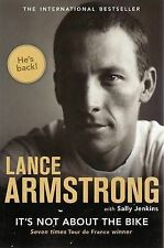 It's Not About the Bike: My Journey Back to Life by Lance Armstrong (Paperback,
