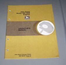 John Deere  Series 300 OEM Engine Operators Manual  OM-T80497 K4  Used  B1