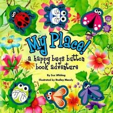 My Place: A Happy Bugs Button Book Adventure (Button Books)