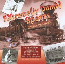 Extreme(ly Dumb) Sports