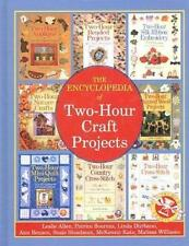The Encyclopedia of Two-Hour Craft Projects, etc., Allen, Leslie, Good Condition